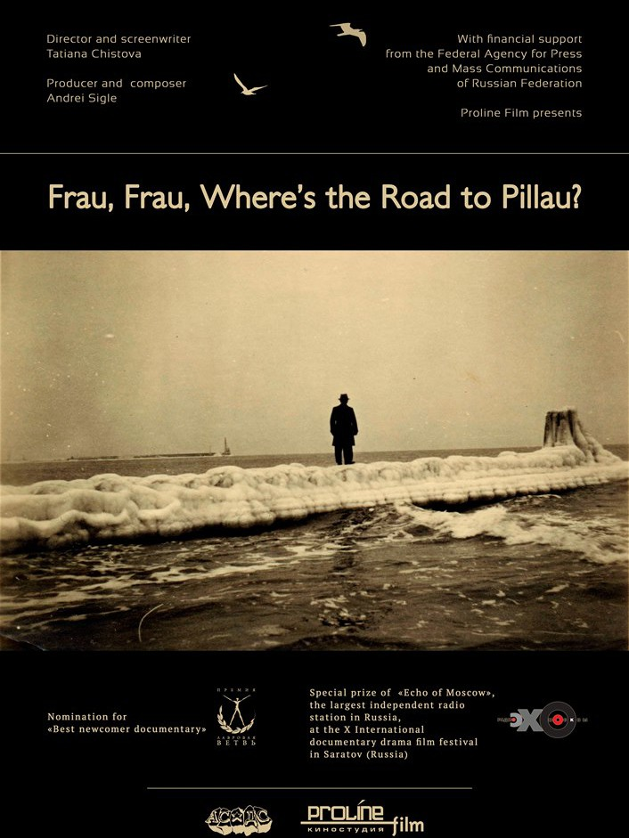 FRAU, FRAU, WHERE'S THE ROAD TO PILLAU