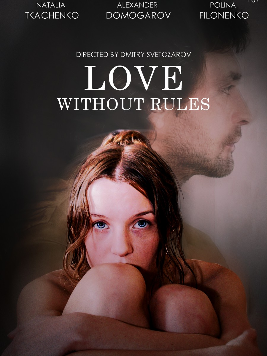 LOVE WITHOUT RULES